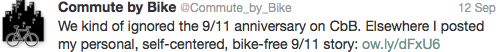 Elsewhere I posted my personal, self-centered, bike-free 9/11 story